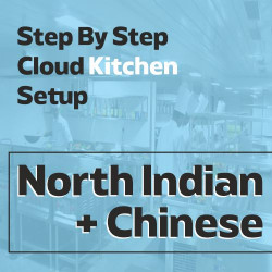 Cloud Kitchen 250 Sq. Ft. Consulting - (North Indian + Chinese)